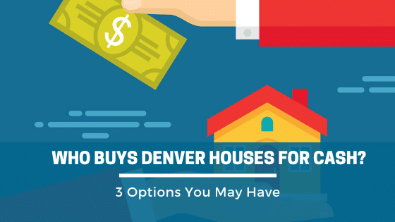 Who Buys Denver Houses For Cash_ Property Scouts can.. In as little as 7-days.