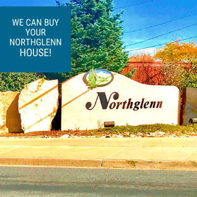 Need to sell your house in Northglenn, CO fast? Contact Property Scouts Today.