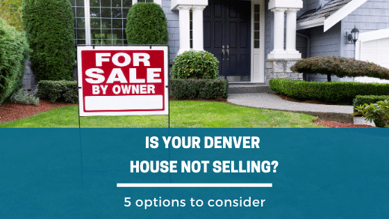 Denver House Not Selling? We Can Buy Your Denver House Today.