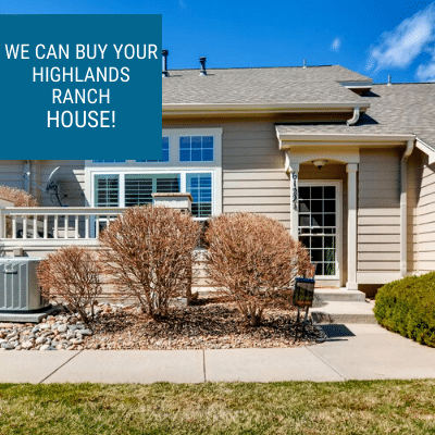 Sell your house fast in Highlands Ranch, CO. Contact Property Scouts Today.