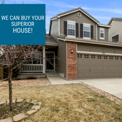 Sell your house fast in Superior, CO. Contact Property Scouts Today.